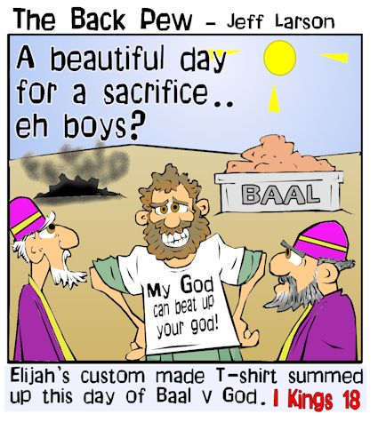 Old Testament, cartoons, prophets of Baal v Elijah, 1 Kings 18