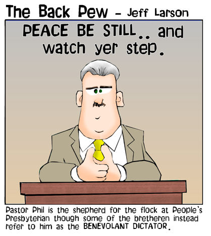 this christian cartoon features a preacher who is referred to as a benevolant dictator