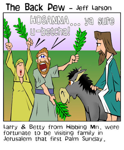 This Palm Sunday cartoon features tourists from Minnesota at Jesus triumphant entry