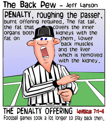 bible, cartoons, Leviticus, penalty sacrifice, Leviticus 7:1-4