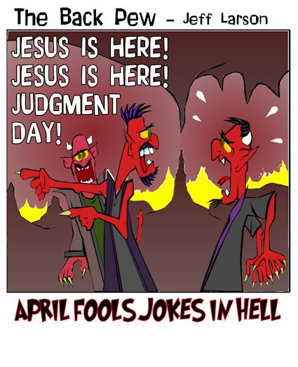 April Fools Day, cartoons, pranks in Hell