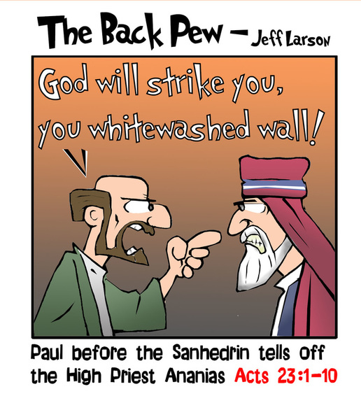 This bible cartoon features Paul telling off Ananias.