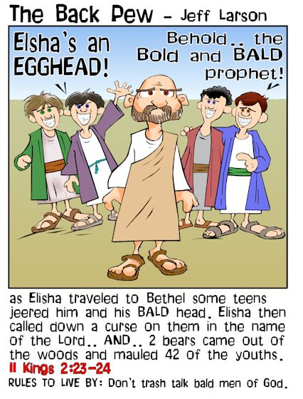 Old Testament, cartoons, Elisha, 2 Kings 2:23-24