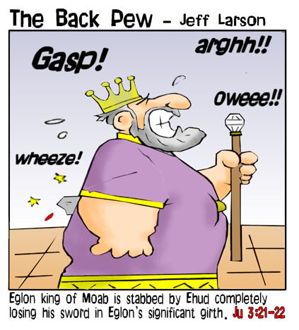 This bible cartoon features King Eglon from the book of Judges being stabbed by Ehud