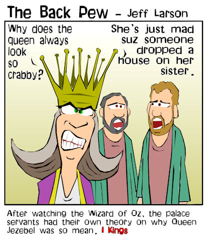 Old Testament, cartoons, Jezebel, 1 Kings, wicked queen