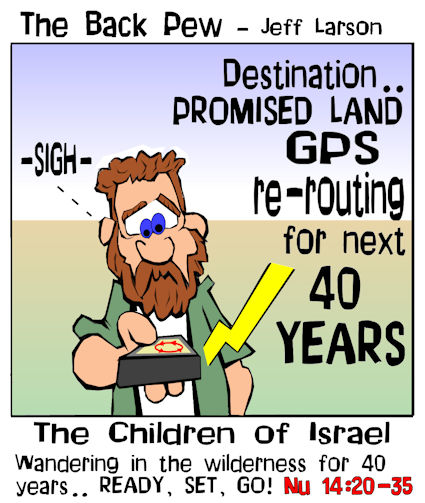 bible cartoons, christian cartoons, Numbers cartoons, Numbers 14:20-35