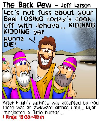 Old Testament, cartoons, Elijah, prophets of Baal, 1 Kings 18:38-40