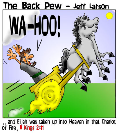 Old Testament, cartoons, Elijah, chariot of fire, 2 Kings 2:11