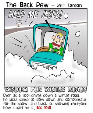 minnesota cartoons, christian cartoons, winter driving cartoons, ecclesiastes 10:3