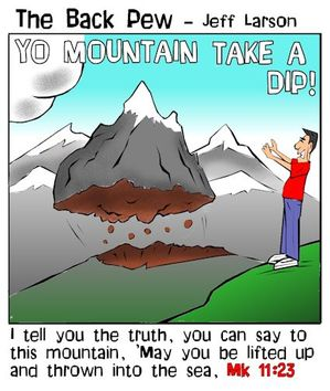 christian cartoons, faith cartoons, faith to move mountains cartoons, mark 11:23