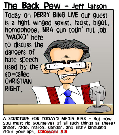 This christian cartoon features Colossians 3:8 to illustrate tongue and cheek today's media bias