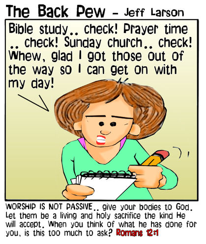 This christian cartoon features a young lady who has reduced passionate service to God with a  to do list