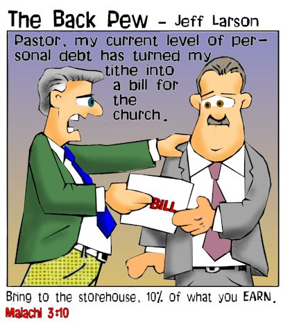 This christian cartoon features a man giving a bill to the pastor because he was in debt  as he misunderstood I think Malachi 3:10