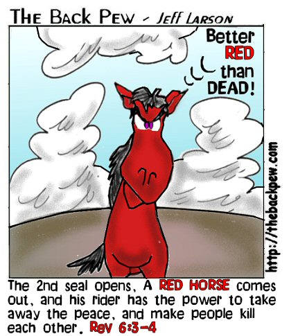 Revelations, bible, cartoons, prophesy, Revelations 6:3-4, red horse