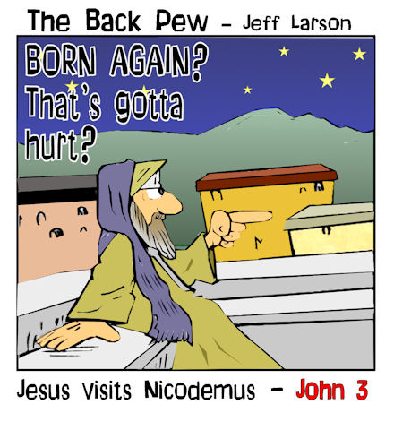 gospel cartoons, Jesus cartoons, Nicodemus meets Jesus cartoons, John 3, Jesus cartoons