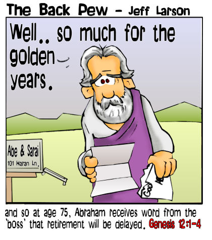 This bible cartoon features the Genesis 12 story of God calling Abraham at age 75