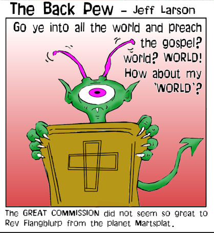 this preacher cartoon features the great commission as seen by other worlds