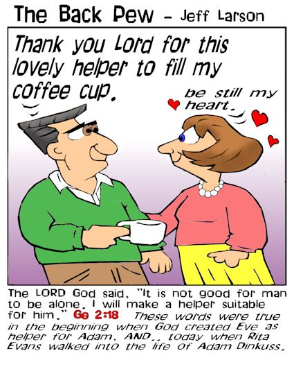 This marriage cartoon features the bible message of Genesis 2:18 it is not good for man to be alone