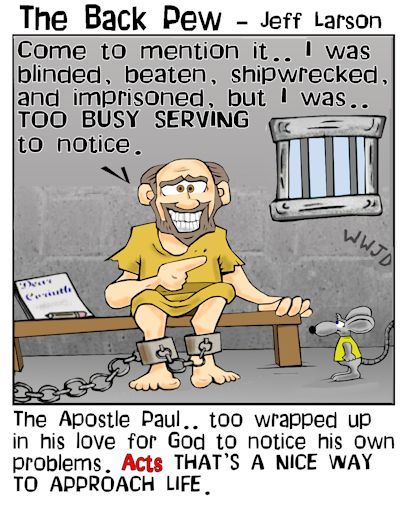 this chistian cartoon shows the apostle paul too busy sharing te gospel to realize his years of hardship