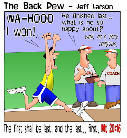 This christian cartoon features a bad runner encouraged by the scripture in Matthew 20:16 the first shall be last and the last first