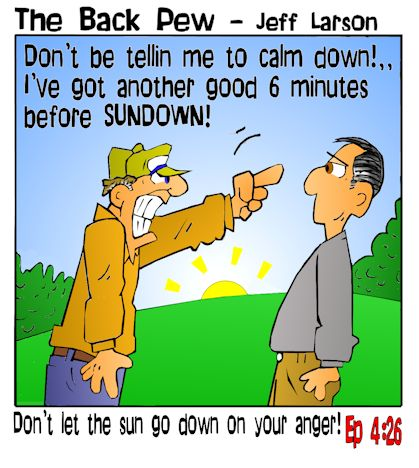 This christian cartoon features the bible truth taught in Ephesians 4:26 do not let the sun go down on our anger