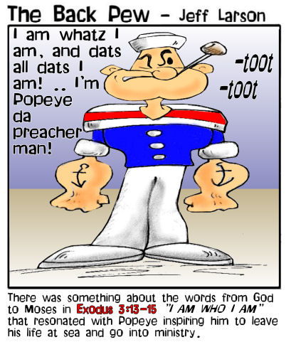 Popeye, cartoons, Exodus 3:13-15, I am who I am