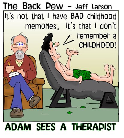 this bible cartoon features Adam seeing a therapist over his missing childhood memories