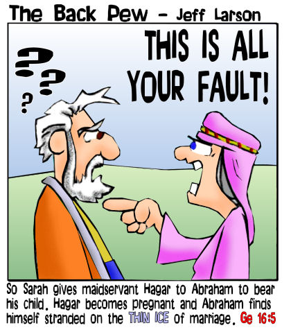 This bible cartoon features Abraham in Genesis 16 in trouble with Sarah