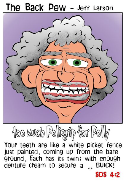 senior citizen cartoons, poligrip cartoons, song of solomon 4:2