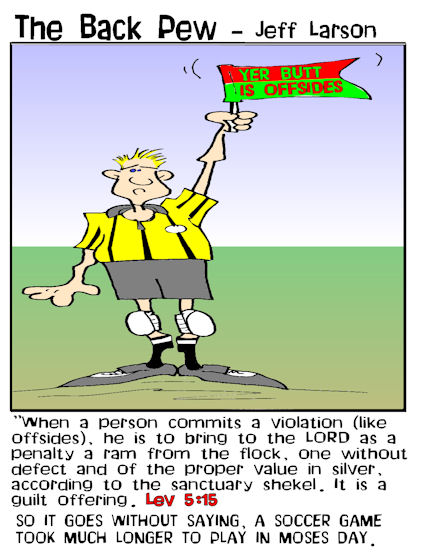 soccer cartoons, soccer ref cartoons, offside cartoons, leviticus 5:15