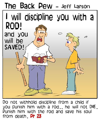 This christian cartoon features the bible proverb spare the rod and spoil the child