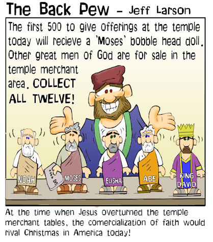 This gospel cartoon features  Temple merchants  selling bobblehead dolls of Bible greats