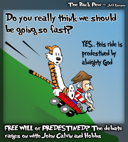 This christian cartoon features John Calvin and Hobbs debating theology in a wagon traveling fast downhill