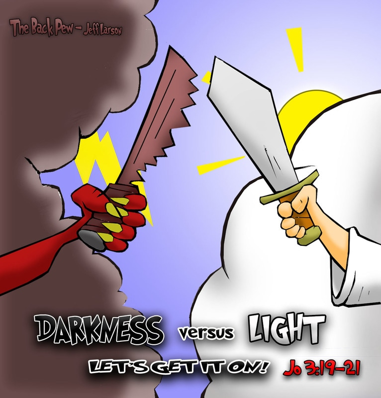 This christian cartoon features the battle between darkness and light as described in John 3:19-21