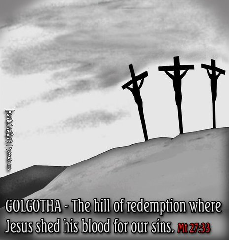 This christian cartoon features Golgotha the hill where Jesus was crucified