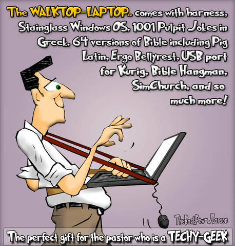 This christian cartoon features a laptop-walktop for Geeky pastors