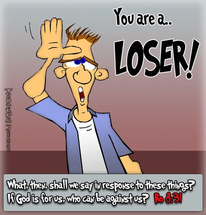 This christian cartoon features features a guy with the L is for Loser message