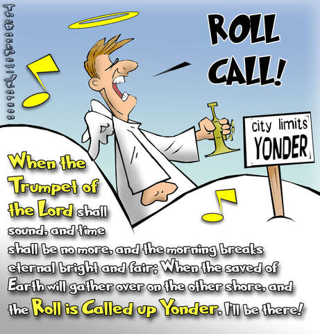 this heaven cartoon features the roll being called up yonder in heaven