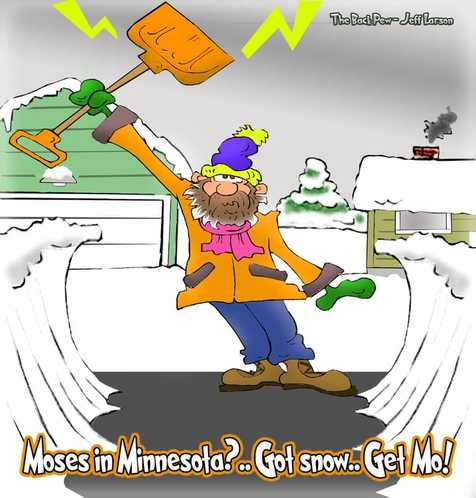 This christian cartoon features Moses parting the snowbanks in Minnesota