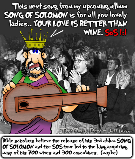 This Christian cartoon features King Solomon from the old testament singing a son he calls The Song of Solomon
