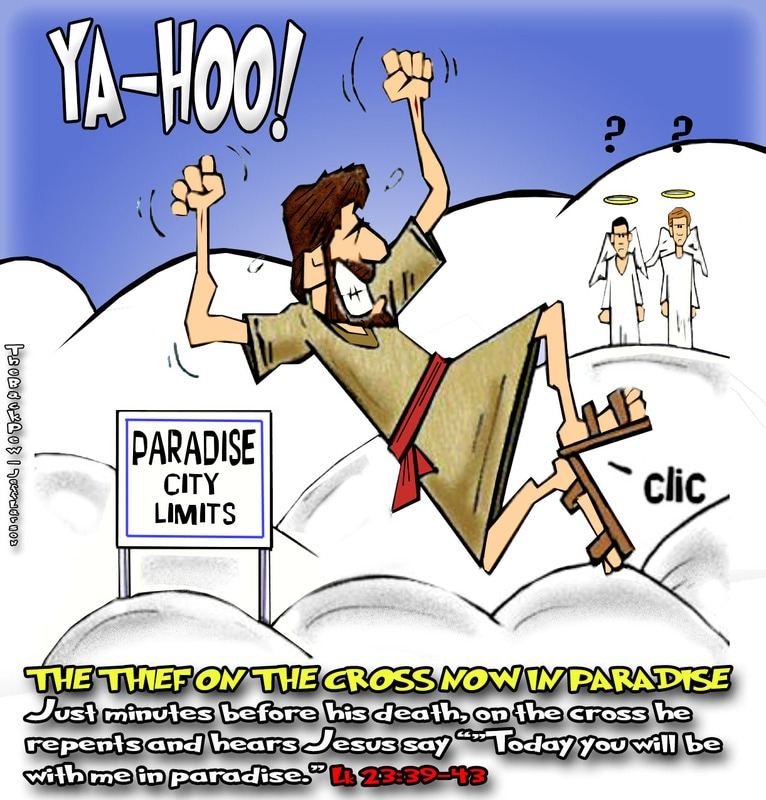 this christian cartoon features on good frieday the thief on the cross now in heaven