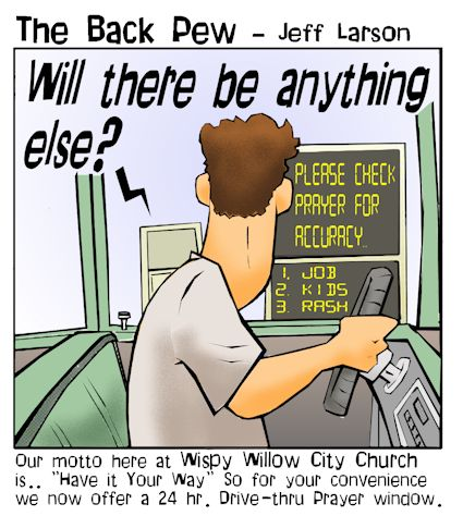 christian cartoons, prayer cartoons, drive thru prayer cartoons