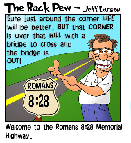 This christian cartoon features the bible truth of Romans 8:28 where all things work together for good for those who love God.