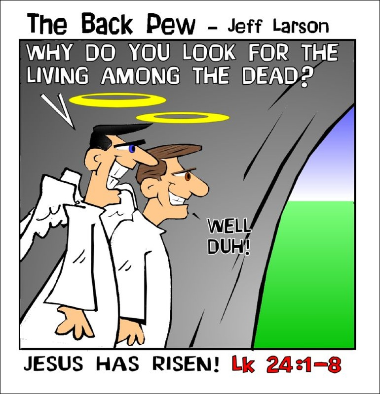 This Easter cartoon features angels at Jesus empty tomb