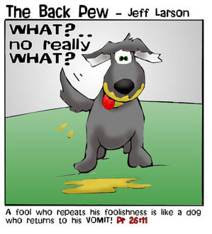 christian cartoons, dog cartoons, dog vomit cartoons, proverbs 26:11
