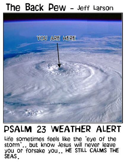 Psalms, cartoons, Psalms 23, eye of the hurricane