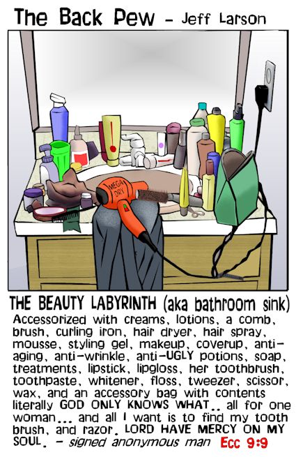 This christian cartoon features the bathroom sink as another mystery between a man and a woman where a man finds his toothbrush and razor lost amongst his wife's 'few' essentials