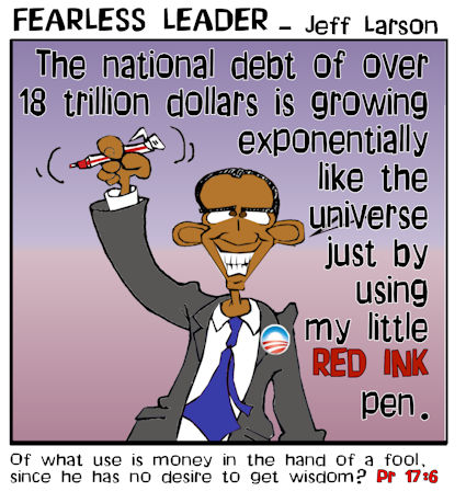 This Obama cartoon features the president gleefully adding to the national debt by the use of his little red ink pen