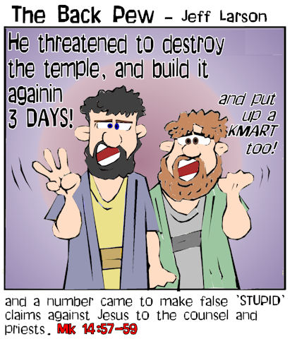 Good Friday cartoons, false witnesses, cartoons, Mark 14:57-59