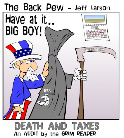 This christian cartoon features the certainty of death and taxes featuring Uncle Sam and the Grim Reaper